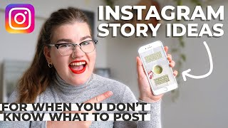 10 Instagram story ideas when you don't know what to post