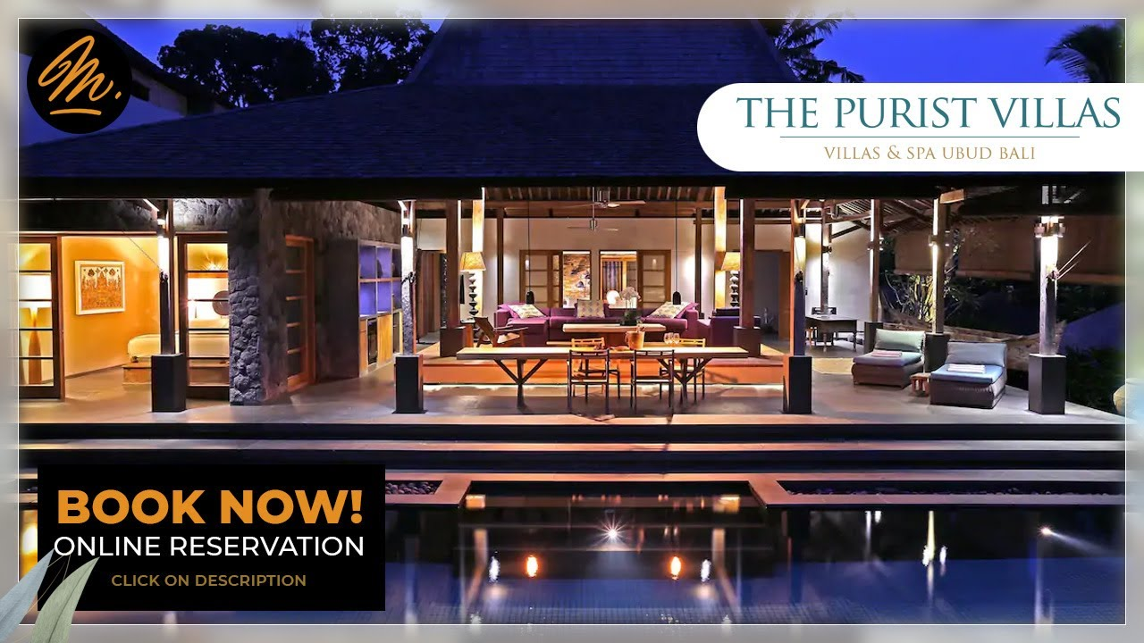 The Purist Villas Spa Ubud Bali Book Now Online Reservation Youtube