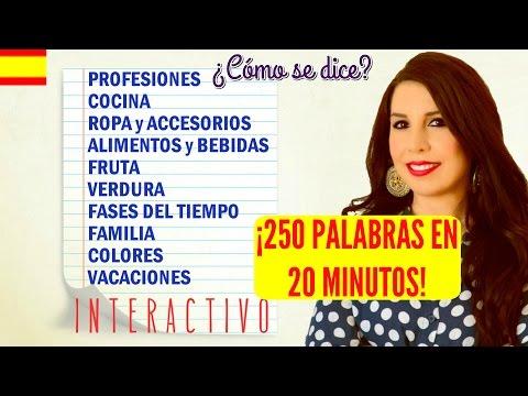 Learn 250 Spanish words in 20 minutes! I N T E R A C T I V E