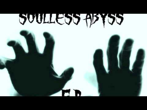 SOULLESS ABYSS - The Haunting