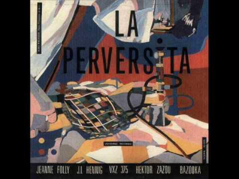 La Perversita - Para Bokassa (Hector Zazou)