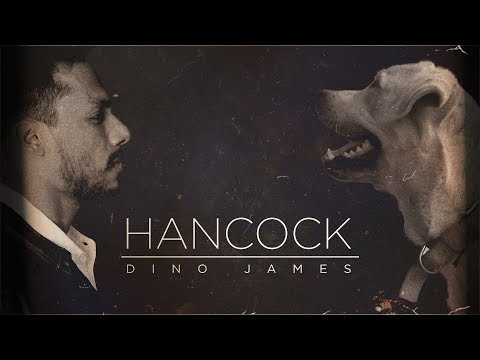 Dino James - Hancock [Official Video]