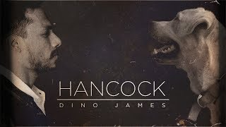 Hancock- Dino James [Official Music Video]