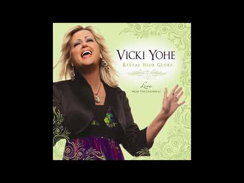 Vicki Yohe - Because Of Who You Are