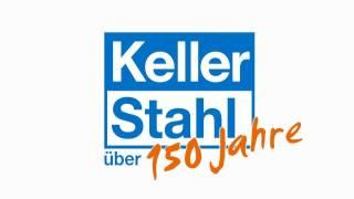 Keller Stahl AG History