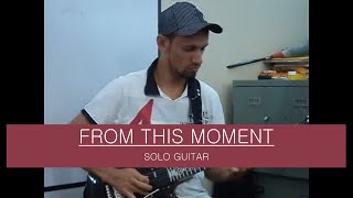 Well Guitarrista - From This Moment - Shania Twain.