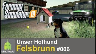LS19 Unser Hofhund - Felsbrunn #06 Let´s Play German HD