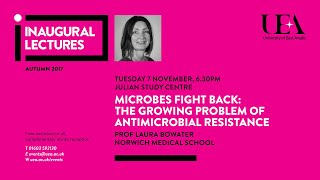 Image for vimeo videos on Inaugural lectures: Microbes fight back | University of East Anglia (UEA)