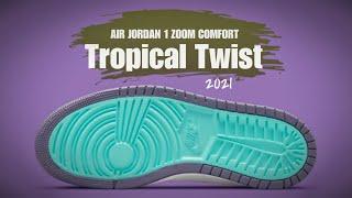 AIR JORDAN 1 HIGH ZOOM COMFORT 'TROPICAL TWIST'