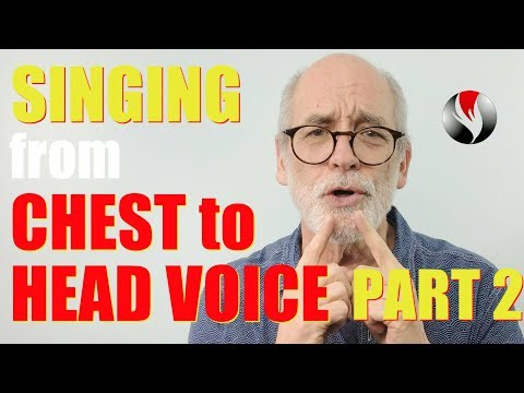 Singing From Chest To Head Voice - Part 2 - Exercises For Stronger Head Voice