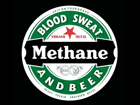 METHANE - BLOOD SWEAT AND BEER OFFICIAL MUSIC VIDEO
