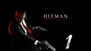 Hitman Absolution Walkthrough part 1