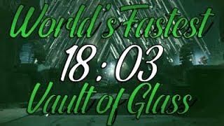 Vault Of Glass World Record Speedrun [18:03]