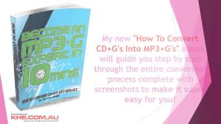 How To Convert CD+Gs Into MP3+G's