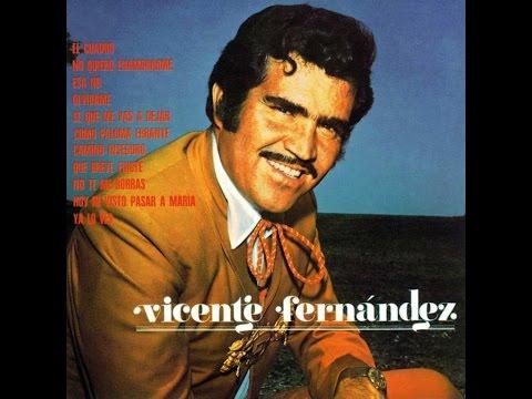 Mix Primeros exitos Vicente Fernandez