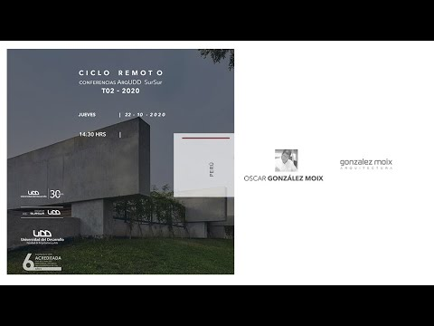 Conferencia SurSur: Oscar Gonzalez Moix para Arquitectura UDD SurSur, Concepcion.