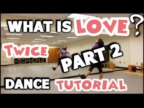 "TWICE(트와이스) ""What is Love?"" - FULL DANCE TUTORIAL PART 2"