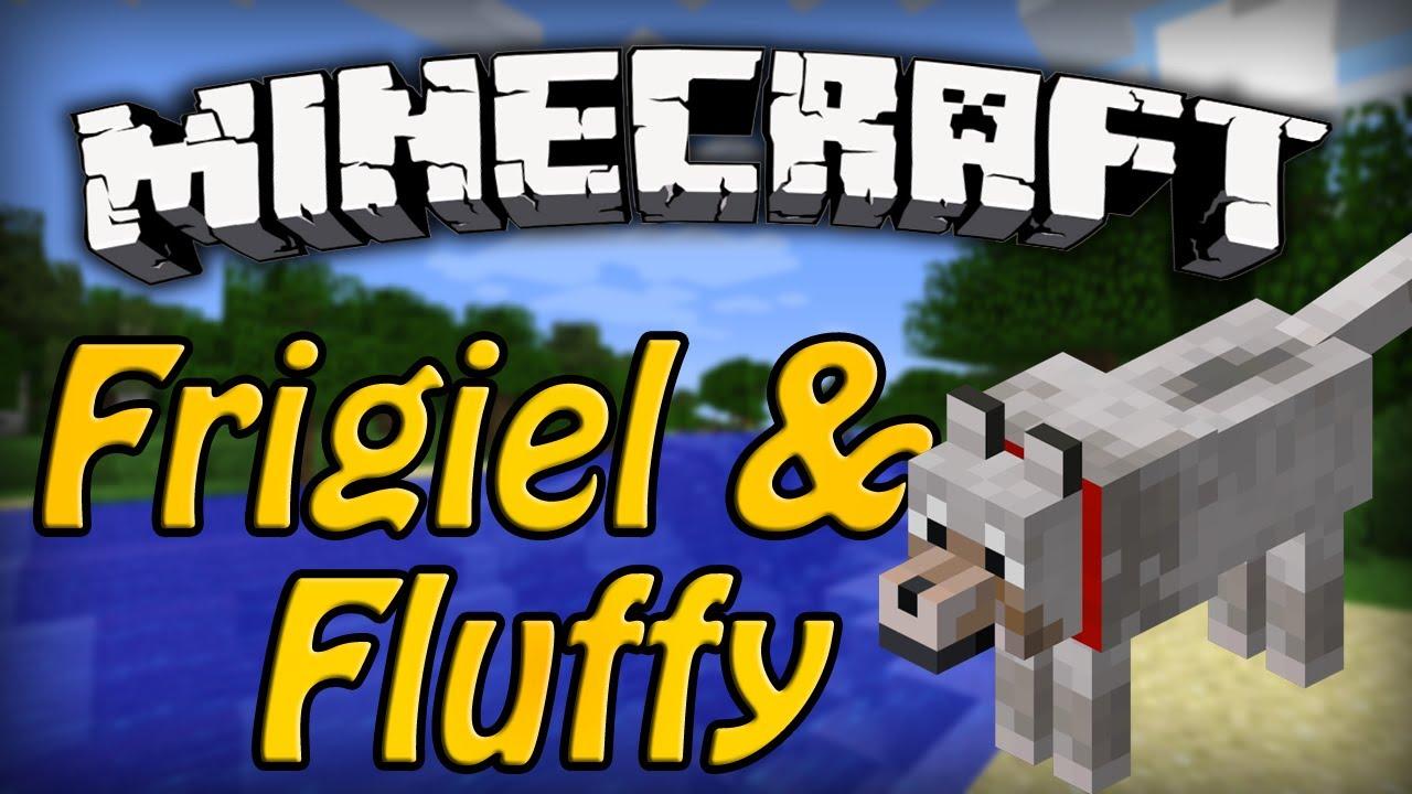 Frigiel Fluffy Episode 1 Minecraft
