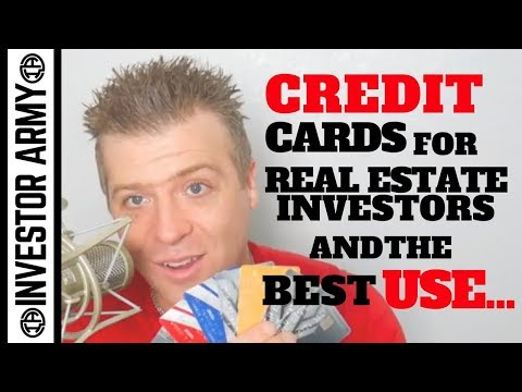 Credit cards for Real Estate Investors and the best use…
