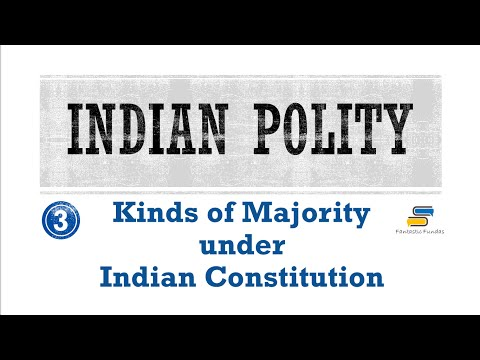 Lec 3-Kinds of Majority under Indian Constitution with Fantastic Fundas | Indian Polity