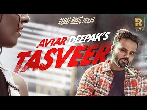 Tasveer - Avtar Deepak || Latest Punjabi Songs 2017 || Ramaz Music