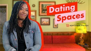 Space Advice | Dating Spaces | Apartment Therapy