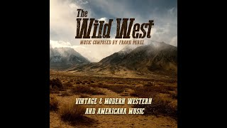 Music from the Wild West (royalty free) - il Mercenario - Frank Perez