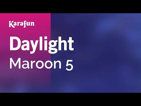 Karaoke Daylight - Maroon 5 *