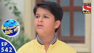 Badi Door Se Aaye Hain - बड़ी दूर से आये है - Episode 542 - 6th July, 2016