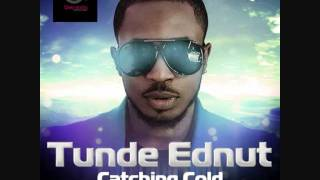 Tunde Ednut Catching Cold Youtube Instagram blogger, tunde ednut has shared a tip of his journey through life, while urging artistes to stop living fake lives just for the gram. tunde ednut catching cold