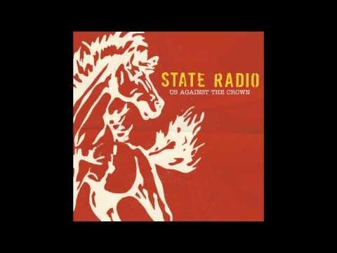 State Radio - Us Against the Crown Full Album [HQ]