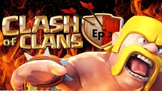 Quick update: Clash of Clans Ep.3