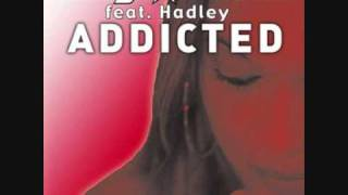Serge Devant feat Hadley Addicted Radio Edit