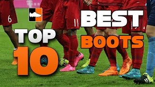 Top 10 football boots for your 2015-16 season