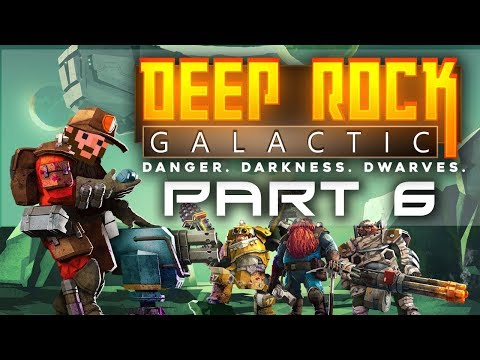 Let's Play - Deep Rock Galactic - Putting My Load In Molly