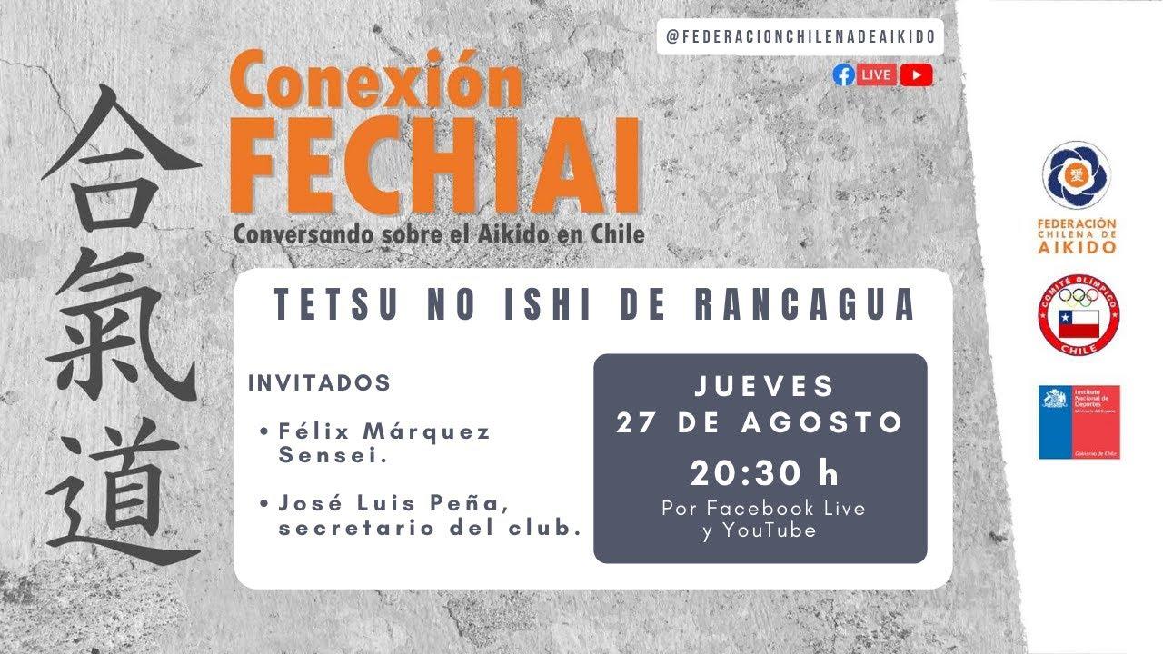 Conexión Fechiai, conversando sobre el Aikido en Chile / Tetsu No Ishi Dojo