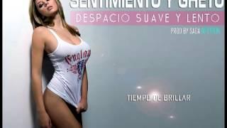 Sentimiento & Gheto - Despacio Suave y Lento (2012)