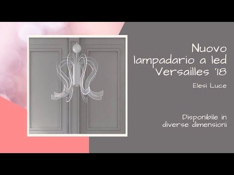 Nuovo lampadario a led Versailles '18 Elesi Luce