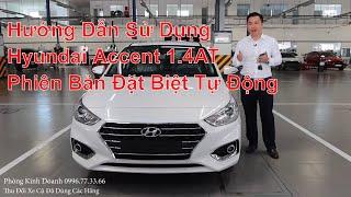 Hướng Dẫn Sử Dụng Hyundai Accent 2020 AT  Cơ Bản