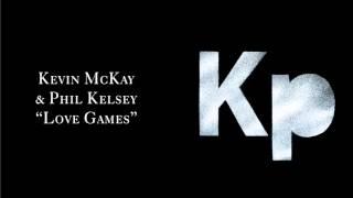 "Kevin McKay & Phil Kelsey ""Love Games"" [Glasgow Underground]"
