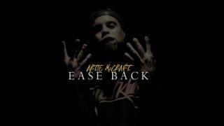 "Artie McCraft - ""Ease Back"""
