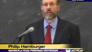 2009 Academic Freedom Lecture - Philip Hamburger - 11/09/09