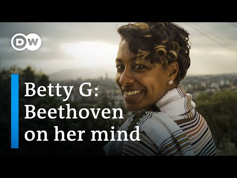 Ethiopian pop star Betty G and Beethoven: connected by a love of nature | Music Documentary