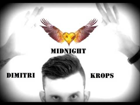 Dimitri Krops - Midnight (original mix) NEW TRACK 2013