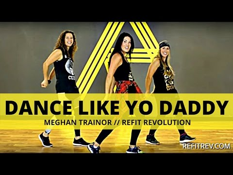 Dance Like Yo Daddy by || Meghan Trainor ||