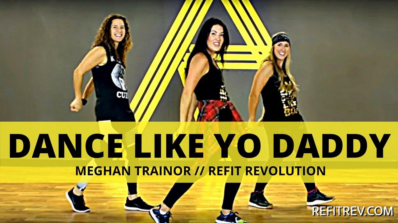 'Dance Like Yo Daddy' by || Meghan Trainor ||
