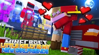 Minecraft Adventure - LITTLE KELLY IS MY NEW GIRLFRIEND!!