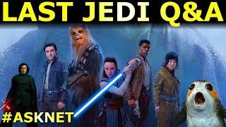 Star Wars Last Jedi Q&A - Luke, Leia, Snoke, Porgs and More! (Spoilers)