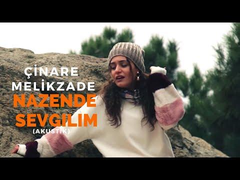 Cinare Melikzade - Nazende Sevgilim