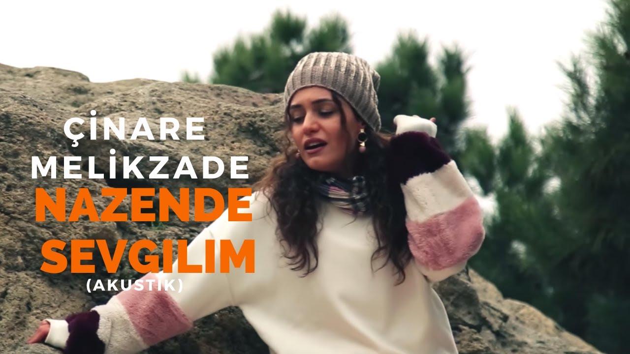 Cinare Melikzade Nazende Sevgilim Official Video Youtube